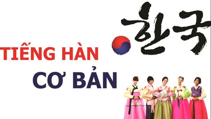 Học tiếng Hàn - Ngôn ngữ dễ học nhất cho người Việt